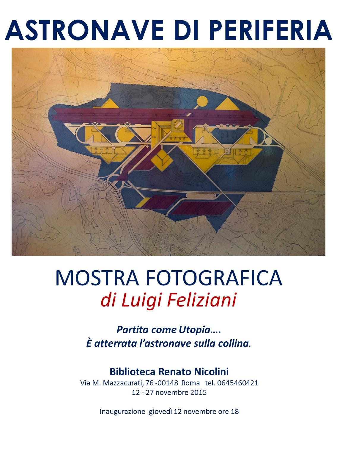 """Luigi Feliziani – Mostra """"Astronave di Periferia"""" 2016"""