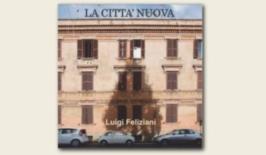 La città nuova - Luigi Feliziani