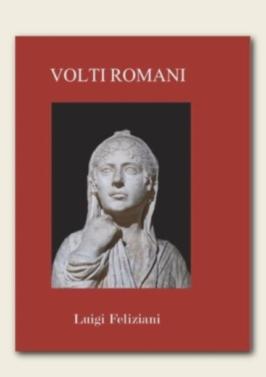 volti romani - Luigi Feliziani
